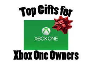 Top Gifts for Xbox One Owners