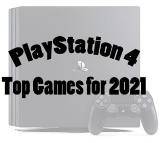 Top PlayStation 4 Games for 2021